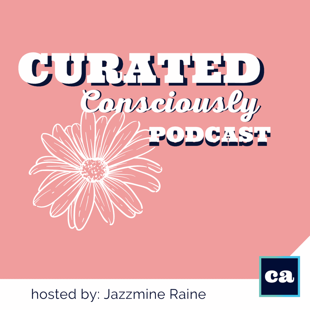 Curated Consciously Podcast